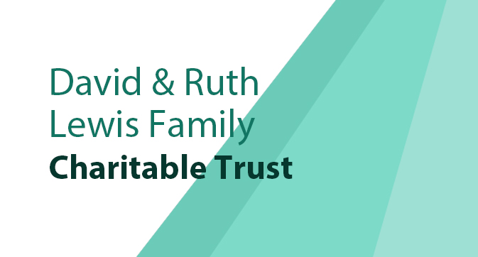 Foundation Guide - David & Ruth Lewis Family Charitable Trust